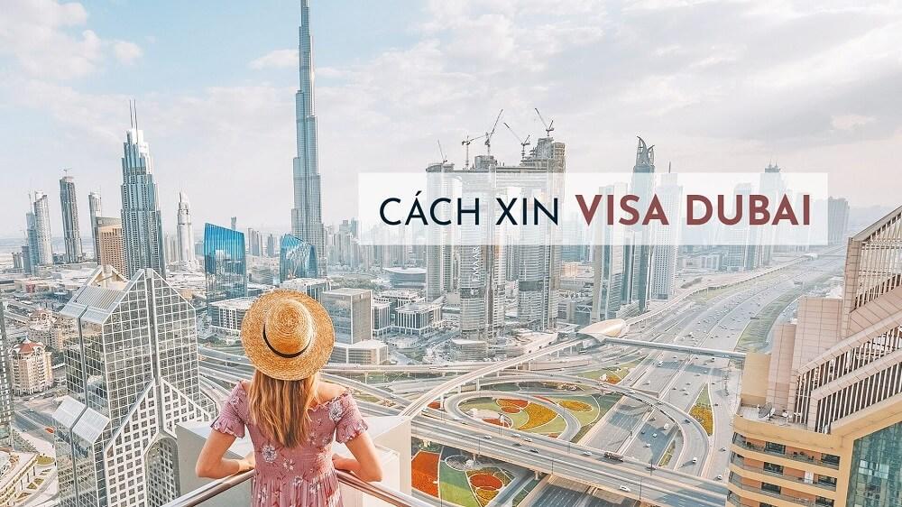 Xin visa du lịch Dubai cần những giấy tờ gì?
